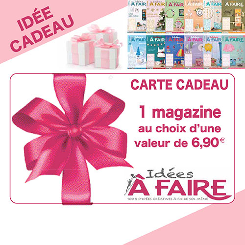 carte cadeau magazine Idées à Faire